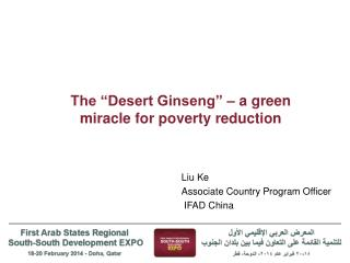 "The ""Desert Ginseng"" – a green miracle for poverty reduction"