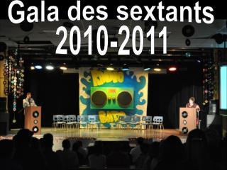 Gala des sextants 2010-2011