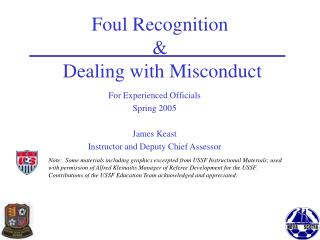 Foul Recognition &  Dealing with Misconduct