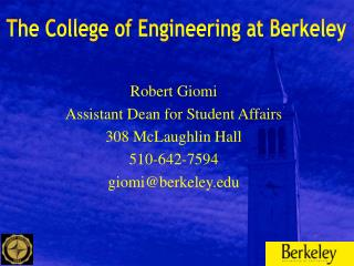 The College of Engineering at Berkeley