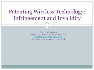 Patenting Wireless Technology: Infringement and Invalidity