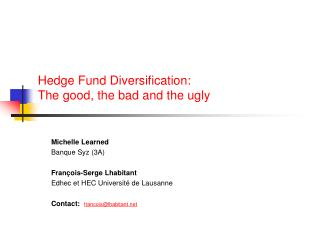 Hedge Fund Diversification:  The good, the bad and the ugly