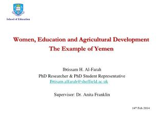 Women, Education and Agricultural Development  The Example of Yemen  Ibtissam H. Al-Farah