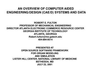 AN OVERVIEW OF COMPUTER AIDED  ENGINEERING/DESIGN (CAE/D) SYSTEMS AND DATA