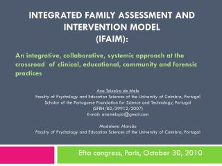 INTEGRATED FAMILY ASSESSMENT AND INTERVENTION MODEL  (IFAIM):