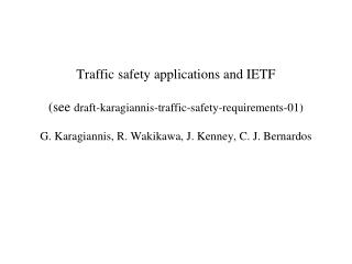 Examples traffic safety applications