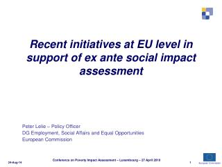 Recent initiatives at EU level in support of ex ante social impact assessment