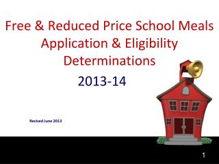 Free & Reduced Price School Meals Application & Eligibility Determinations