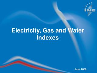 Electricity, Gas and Water Indexes