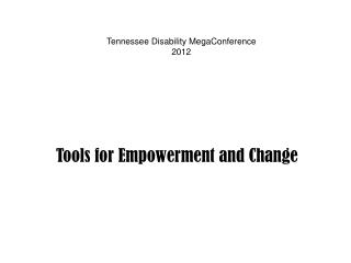 Tools for Empowerment and Change