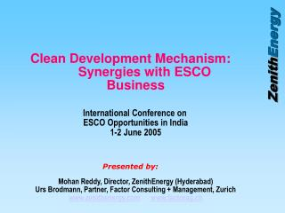 Clean Development Mechanism: 	Synergies with ESCO Business