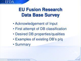 EU Fusion Research  Data Base Survey