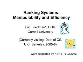 Ranking Systems:  Manipulability and Efficiency