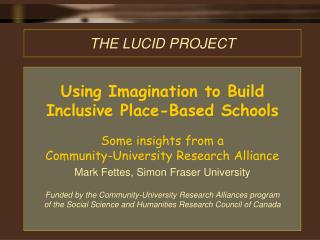 THE LUCID PROJECT
