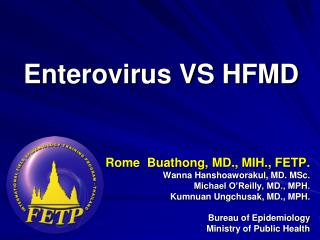 Enterovirus VS HFMD