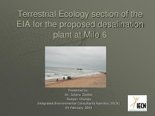 Terrestrial Ecology section of the EIA for the proposed desalination plant at Mile 6