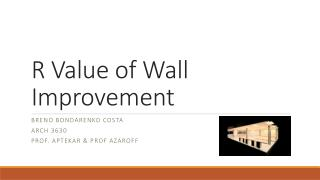 R Value of Wall Improvement