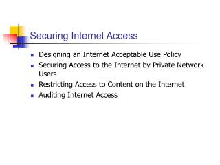 Securing Internet Access