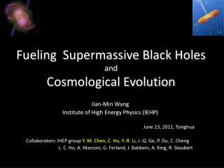 Fueling  Supermassive Black Holes  and  Cosmological Evolution