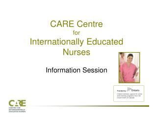 CARE Centre  for Internationally Educated  Nurses