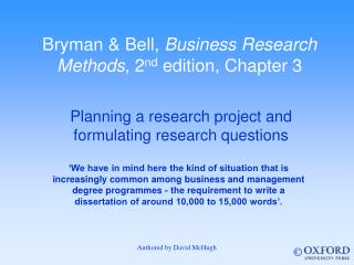 Bryman & Bell,  Business Research Methods , 2 nd  edition, Chapter 3