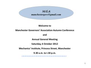 Welcome to  Manchester Governors' Association Autumn Conference  and  Annual General Meeting
