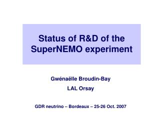 Status of R&D of the SuperNEMO experiment