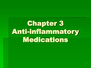 Chapter 3 Anti-inflammatory Medications