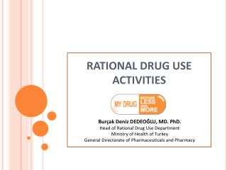 RATIONAL DRUG USE ACTIVITIES