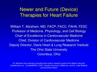 Newer and Future (Device) Therapies for Heart Failure
