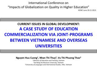 "International Conference on  "" Impacts of Globalization on Quality in Higher Education """