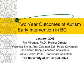 Two Year Outcomes of Autism Early Intervention in BC