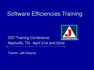 Software Efficiencies Training
