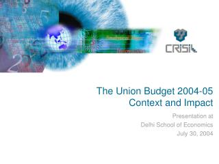 The Union Budget 2004-05 Context and Impact