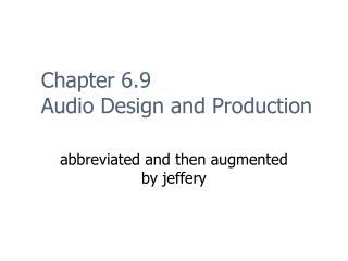 Chapter 6.9 Audio Design and Production