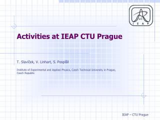 Activities at IEAP CTU Prague