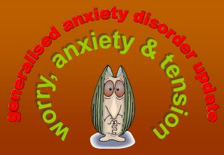 worry, anxiety & tension