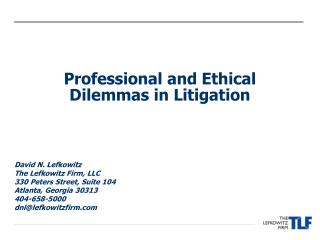 Professional and Ethical Dilemmas in Litigation