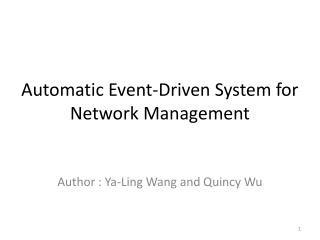 Automatic Event-Driven System for Network Management