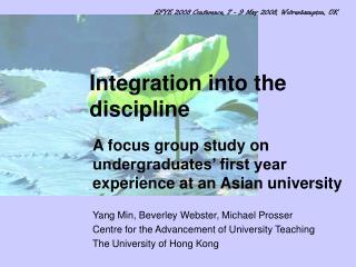 Integration into the discipline