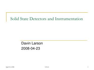 Solid State Detectors and Instrumentation