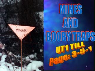 MINES AND BOOBY TRAPS