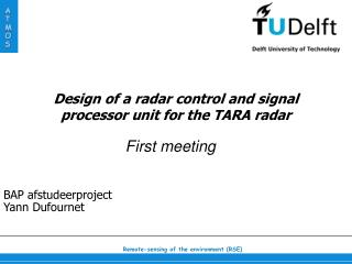 Design of a radar control and signal processor unit for the TARA radar