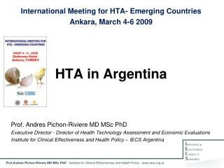 International Meeting for HTA- Emerging Countries Ankara, March 4-6 2009 HTA in Argentina