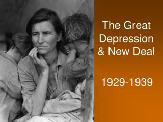 The Great Depression & New Deal
