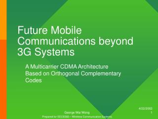 Future Mobile Communications beyond 3G Systems