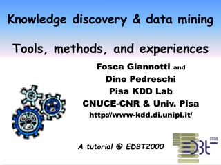 Knowledge discovery & data mining  Tools, methods, and experiences