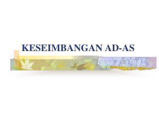 KESEIMBANGAN AD-AS