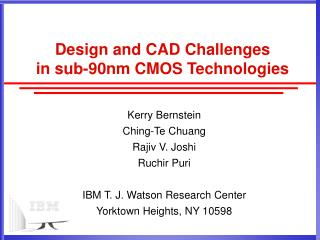 Design and CAD Challenges  in sub-90nm CMOS Technologies