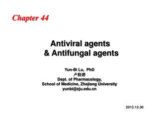 Antiviral agents  & Antifungal agents